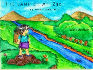 The Land of Ali Zan: Wake Up River by Omar Zaid from omar zaid in Children category