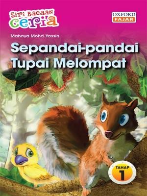 Sepandai-pandai Tupai Melompat by Mahaya Mohd. Yassin from Oxford Fajar Sdn Bhd in Children category