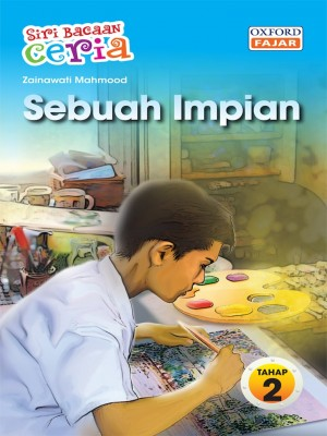 Sebuah Impian by Zainawati Mahmood from Oxford Fajar Sdn Bhd in Teen Novel category