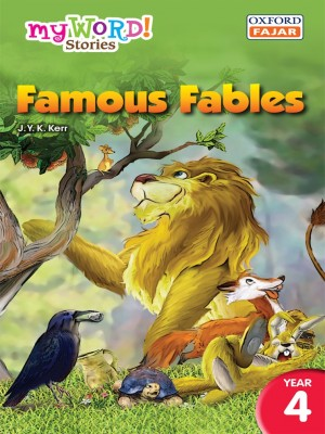 Famous Fables by J. Y. K. Kerr from Oxford Fajar Sdn Bhd in Children category