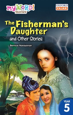 The Fisherman's Daughter and Other Stories by Bernice Narayanan from Oxford Fajar Sdn Bhd in Children category