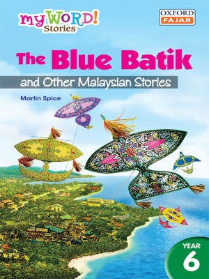 The Blue Batik and Other Malaysian Stories by Martin Spice from Oxford Fajar Sdn Bhd in Children category
