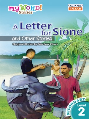 A Letter for Sione and Other Stories by Teo Saw Choo from Oxford Fajar Sdn Bhd in Teen Novel category