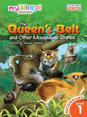 The Queen's Belt and Other Mousedeer Stories by Janice Tibbetts from Oxford Fajar Sdn Bhd in Teen Novel category