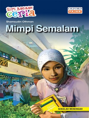 Mimpi Semalam by Shamsudin Othman from Oxford Fajar Sdn Bhd in Teen Novel category