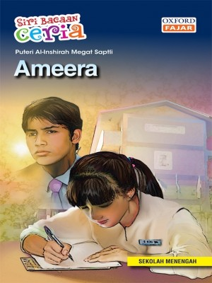 Ameera by Puteri Al-Inshirah Megat Sapeli from Oxford Fajar Sdn Bhd in Teen Novel category