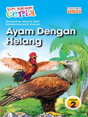 Ayam Dengan Helang by Rabiatuladawiah Arshad from Oxford Fajar Sdn Bhd in Teen Novel category
