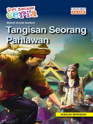 Tangisan Seorang Pahlawan by Mohd Ismail Sarbini from Oxford Fajar Sdn Bhd in Teen Novel category
