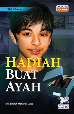 Siri i-Baca Hadiah Buat Ayah by Siti Zaharah Mohamed Alias from  in  category