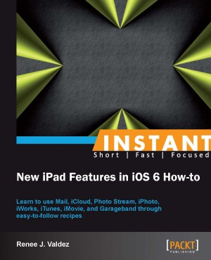 Instant New iPad Features in iOS 6 How-to by Renee J. Valdez from Packt Publishing in Engineering & IT category