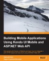 Building Mobile Applications Using Kendo UI Mobile and ASP.NET Web API by Ragini Kumbhat   Bhandari from  in  category