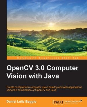 OpenCV 3.0 Computer Vision with Java by Daniel Lelis Baggio from Packt Publishing in Engineering & IT category
