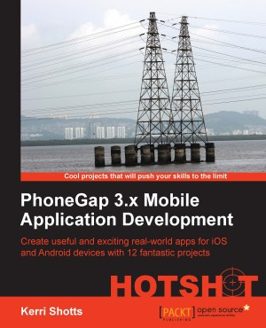 PhoneGap 3.x Mobile Application Development Hotshot by Kerri Shotts from Packt Publishing in Engineering & IT category