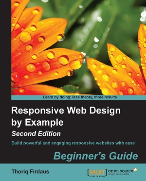 Responsive Web Design With Html5 And Css3 Second Edition Ben Frain Packt Publishing 9781784398262 E Sentral Ebook Portal