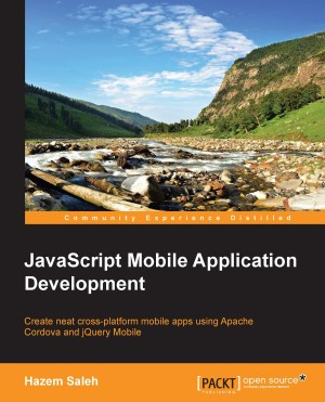 JavaScript Mobile Application Development by Hazem Saleh from Packt Publishing in Engineering & IT category