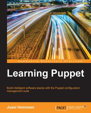 Learning Puppet by Jussi Heinonen from Packt Publishing in Engineering & IT category