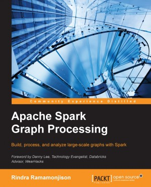 Apache Spark Graph Processing | Rindra Ramamonjison | Packt