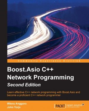 Boost.Asio C++ Network Programming - Second Edition by John Torjo from Packt Publishing in Engineering & IT category