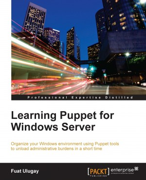 Learning Puppet for Windows Server by Fuat Ulugay from Packt Publishing in Engineering & IT category