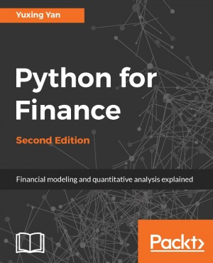 Python for Finance - Second Edition by Yuxing Yan from Packt Publishing in Engineering & IT category