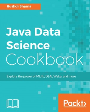 Java Data Science Cookbook by Rushdi Shams from Packt Publishing in Engineering & IT category