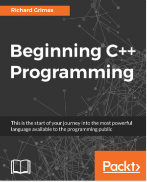 Beginning C++ Programming by Richard Grimes from Packt Publishing in Engineering & IT category