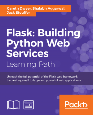 Flask: Building Python Web Services by Jack Stouffer from Packt Publishing in Engineering & IT category
