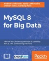 MySQL 8 for Big Data by Kandarp Patel from  in  category