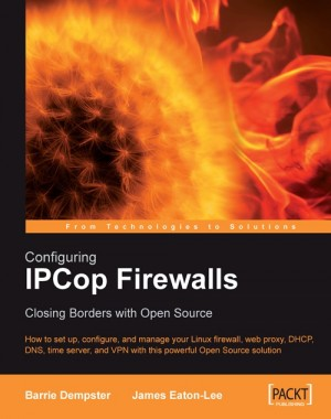 Configuring IPCop Firewalls: Closing Borders with Open Source by James Eaton-Lee from Packt Publishing in Engineering & IT category