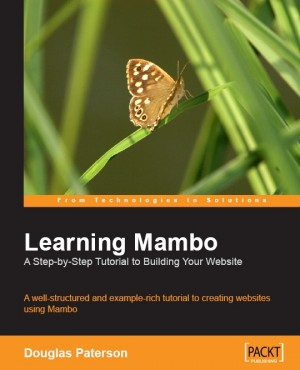 Learning Mambo: A Step-by-Step Tutorial to Building Your Website by Douglas Paterson from  in  category