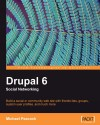 Drupal 6 Social Networking by Michael Peacock from  in  category