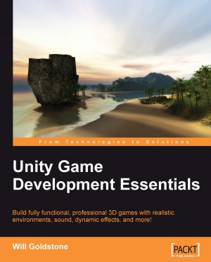 Unity Game Development Essentials | Will Goldstone | Packt