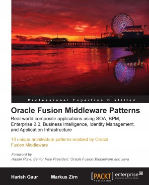 Oracle Fusion Middleware Patterns by Srikant  Subramaniam from Packt Publishing in Engineering & IT category