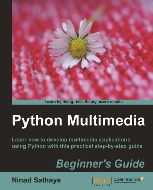 Python Multimedia Beginners Guide by Ninad Sathaye from Packt Publishing in Engineering & IT category