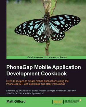 PhoneGap Mobile Application Development Cookbook by Matt Gifford from Packt Publishing in Engineering & IT category