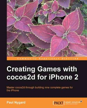 Creating Games with cocos2d for iPhone 2 by Paul Nygard from Packt Publishing in Engineering & IT category