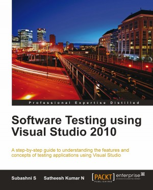 Software Testing using Visual Studio 2010 by S. Subashni from Packt Publishing in Engineering & IT category