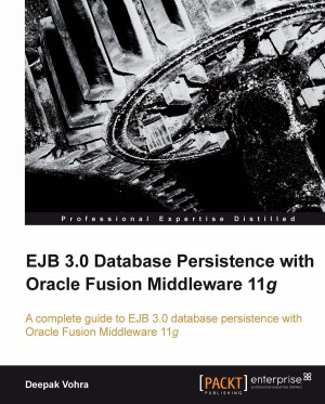 EJB 3.0 Database Persistence with Oracle Fusion Middleware 11g by Deepak Vohra from Packt Publishing in Engineering & IT category