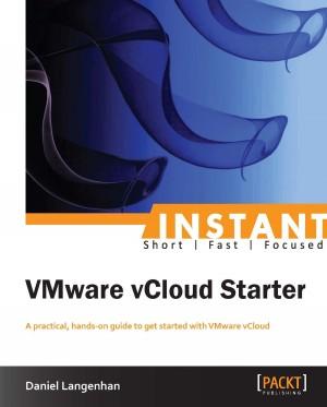 Instant VMware vCloud Starter