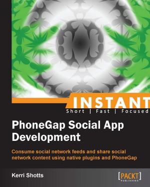 Instant PhoneGap Social App Development