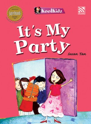 It's My Party by Susan Tan from Pelangi ePublishing Sdn. Bhd. in General Novel category