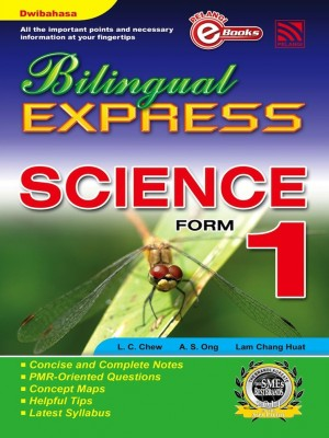 Bilingual Express Science Form 1 by L.C. Chew, A.S. Ong, Lam Chang Huat from Pelangi ePublishing Sdn. Bhd. in General Academics category