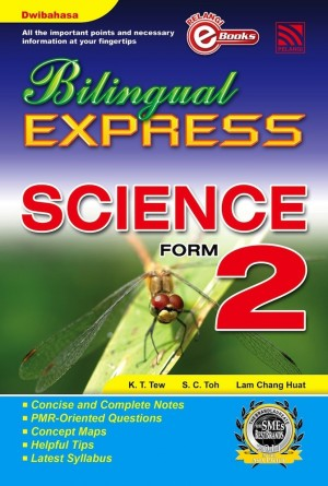 Bilingual Express Science Form 2 by K.T.Tew, S.C.Toh,Lam Chang Huat from Pelangi ePublishing Sdn. Bhd. in General Academics category