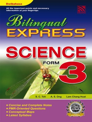 Bilingual Express Science Form 3 by S.C.Toh, A.S.Ong, Lam Chang Huat from Pelangi ePublishing Sdn. Bhd. in General Academics category