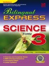 Bilingual Express Science Form 3