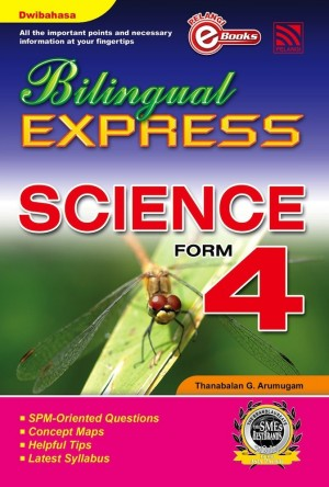 Bilingual Express Science Form 4 by Thanabalan G. Arumugam from Pelangi ePublishing Sdn. Bhd. in General Academics category