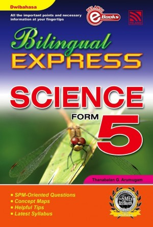Bilingual Express Science Form 5 by Thanabalan G. Arumugam from Pelangi ePublishing Sdn. Bhd. in General Academics category