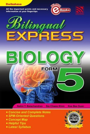 Bilingual Express Biology Form 5 by Nalini T. Balachandran, Sia Chwee Khim, Kee Bee Suan from Pelangi ePublishing Sdn. Bhd. in General Academics category
