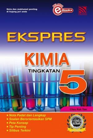 Ekspres Kimia Tingkatan 5 by Penerbitan Pelangi Sdn Bhd from Pelangi ePublishing Sdn. Bhd. in General Academics category