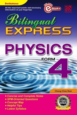 Bilingual Express Physics Form 4